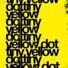 Tiny Yellow Dot