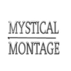 Mystical Montage