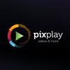 Pixplay Videos & More