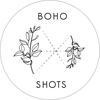 BOHO SHOTS